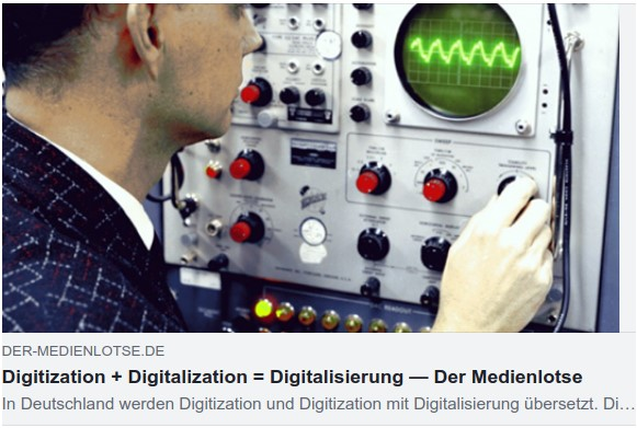 Digitization_plus_Digitalization_equals_Digitalisierung